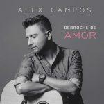 AlexCampos-DerrocheDeAmor